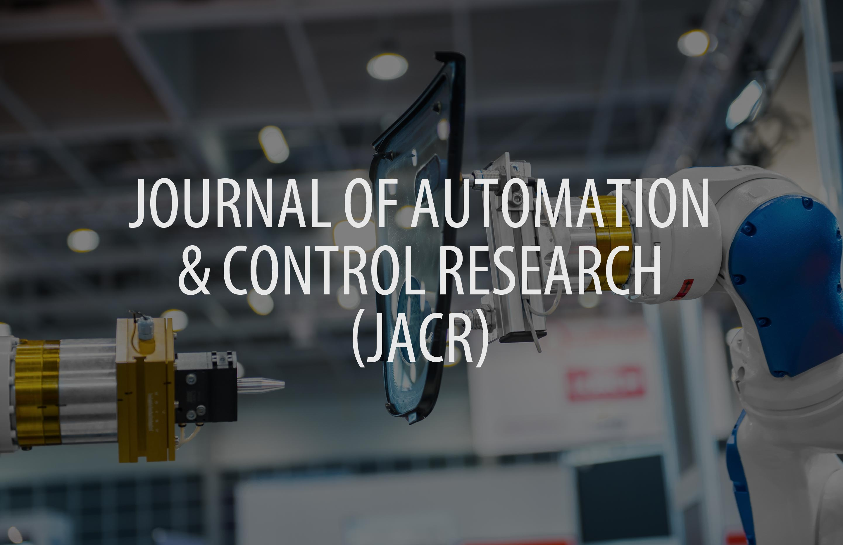 Journal of Automation and Control Research (JACR)