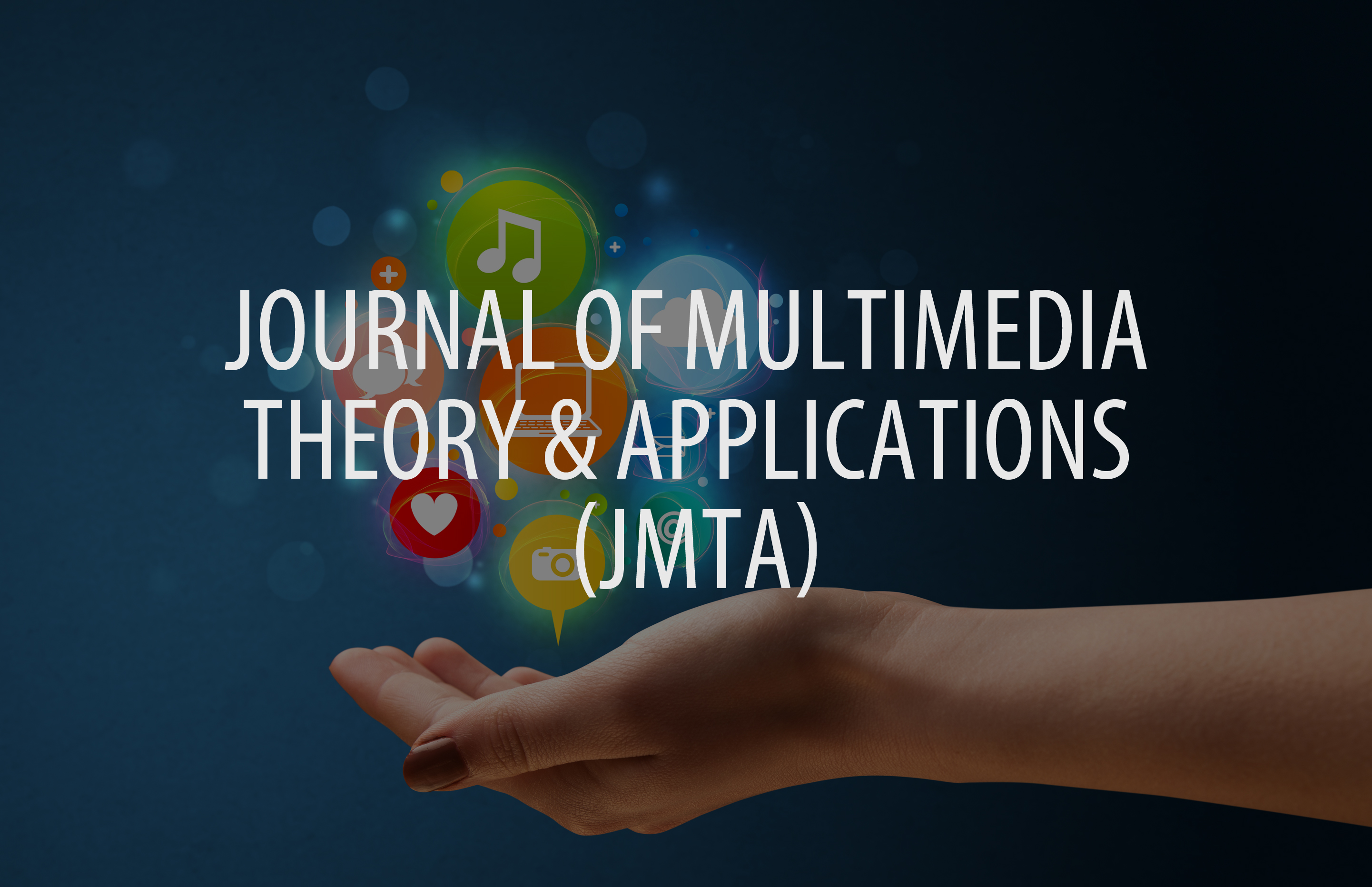 Journal of Multimedia Theory and Applications (JMTA)